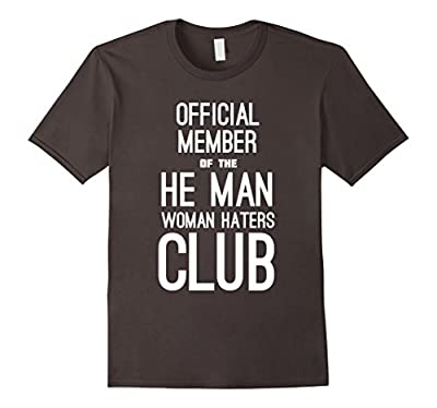 Official Member of the He Man Woman Haters Club T-shirt
