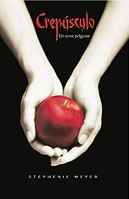 Crepúsculo (Saga Crepúsculo 1) (Spanish Edition)