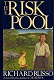 The Risk Pool, Richard Russo, 0394565274