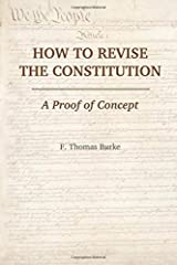 How to Revise the Constitution: A Proof of Concept