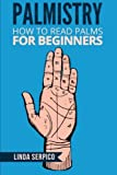 Book Cover for PALMISTRY: How To Read Palms For Beginners