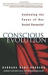 Conscious Evolution: Awakening Our Social Potential