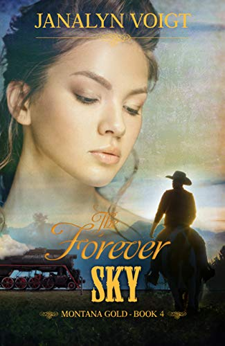 The Forever Sky (Montana Gold Book 4) by [Voigt, Janalyn]