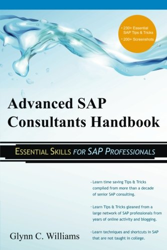 advanced-sap-consultants-handbook-essential-skills-for-sap-professionals