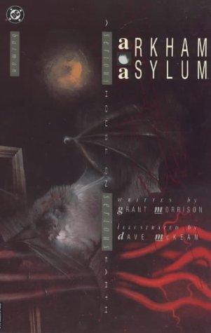 BATMAN: ARKHAM ASYLUM A Serious House on Serious Earth (Batman A Serious House On Serious Earth)