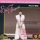 Pure Ella: The Original Decca Recordings