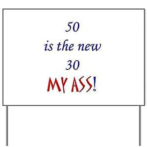 50es el nuevo 30? Patio signyard Sign, vinilo señal de césped, político elecciones Sign