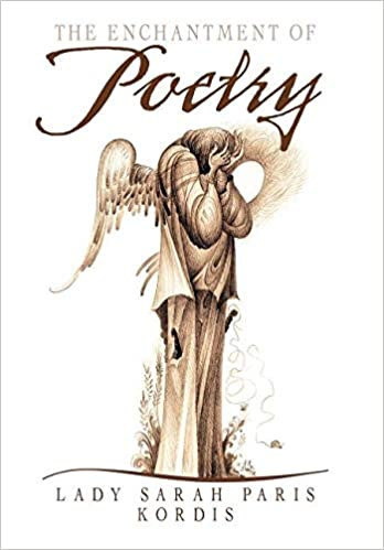 The Enchantment of Poetry: A Collection of Drawings and Writings