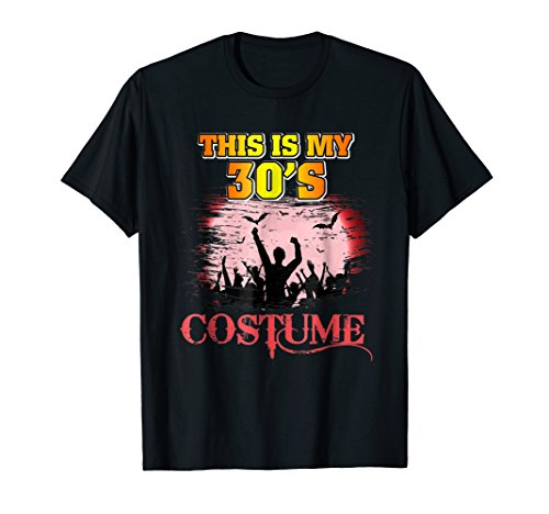 This Is My 30s Costume Halloween T Shirt 1930s