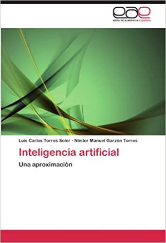 Inteligencia artificial: Una aproximación (Spanish Edition) (Spanish)