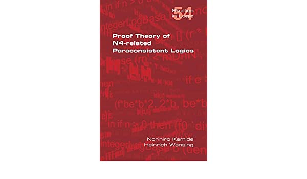 Proof Theory of N4-Paraconsistent Logics
