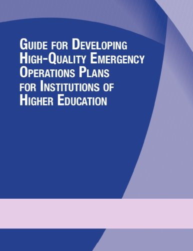 Guide for Developing High-Quality Emergency Operations Plans for Institutions of Higher Education