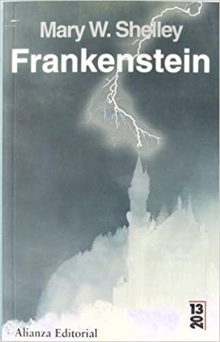 Frankenstein O El Moderno Prometeo/ Frankenstein or the Modern Prometeo
