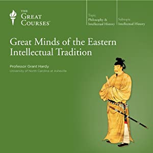 Great Minds of the Eastern Intellectual Tradition Vortrag