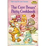 The Care Bears' Party Cookbook, Jane O'Connor, 039487305X