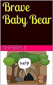 Brave Baby Bear