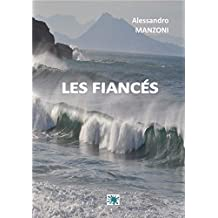 LES FIANCES (French Edition)