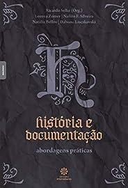 História e documentação: abordagens práticas