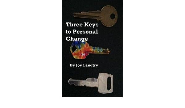 Three Keys to Personal Change