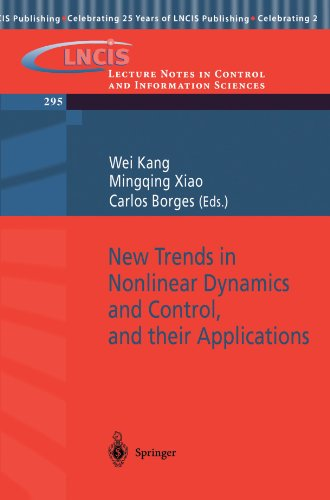 New Trends in Nonlinear Dynamics and Control, and their Applications (Lecture Notes in Control and Information Sciences)