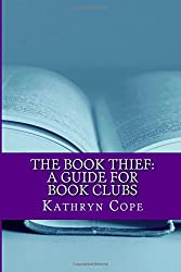 The Book Thief: A Guide for Book Clubs (The Reading Room Book Group Guides)