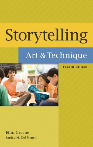 Read Online By Ellin Greene - Storytelling: Art and Technique: 4th (fourth) Edition ebook