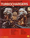 How to Select and Install Turbo-Chargers, Hugh MacInnes, 0912656050