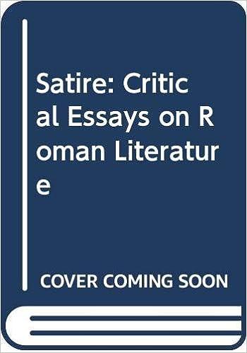 Satire Critical Essays On Roman Literature J P Sullivan