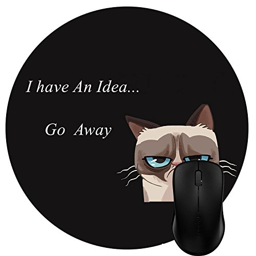 Wknoon Round Mouse Pad Customized Design, Funny Grumpy Cat Quotes - I Have an idea, Go Away
