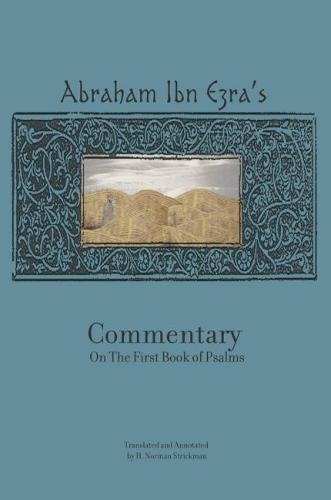 Download Rabbi Abraham Ibn Ezra's Commentary on the First Book of Psalms: Chapters 1-41 (Reference Library of Jewish Intellectual History) pdf epub