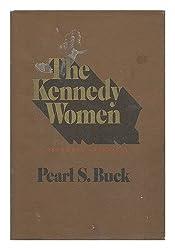 THE KENNEDY WOMEN: A PERSONAL APPRAISAL.