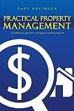 Practical Property Management, Dave Ravindra, 1426916523