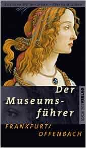Der museumsf hrer frankfurt offenbach 9783797310705 for Ui offenbach