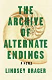 The Archive of Alternate Endings
