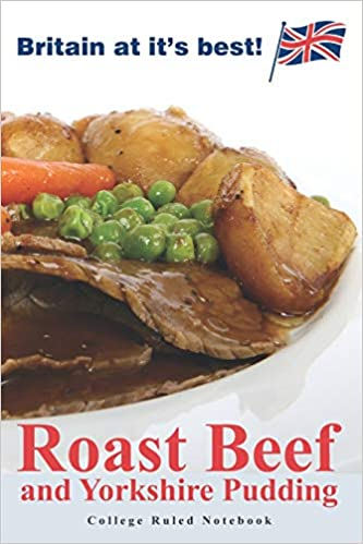 Yorkshire Pudding For 2 >> Roast Beef And Yorkshire Pudding Daily Diary Journal
