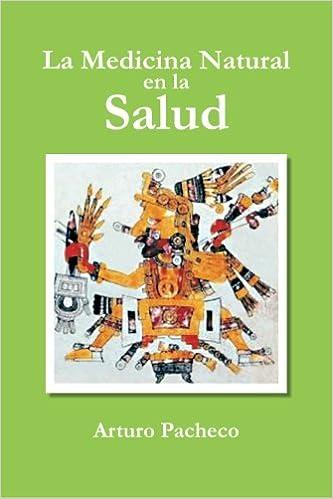 La Medicina Natural en la Salud (Spanish Edition): Arturo ...