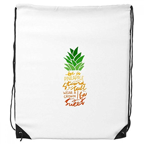 Be a Pineapple Stand Tall Quote Drawstring Backpack Shopping Sports Bags Gift Draw Pedestal