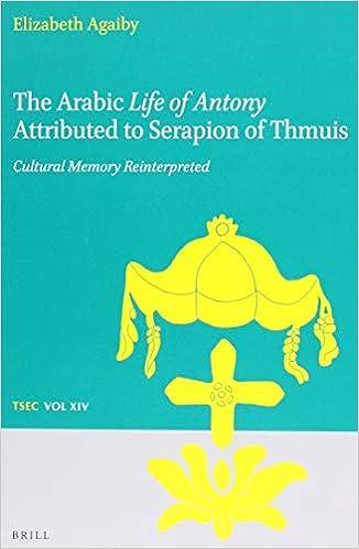 Amazon com: The Arabic Life of Antony Attributed to Serapion