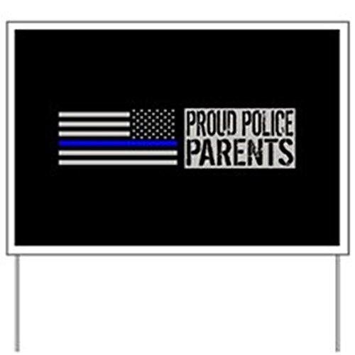 CafePress - Police: Proud Parents (Black Flag Blue L - Yard
