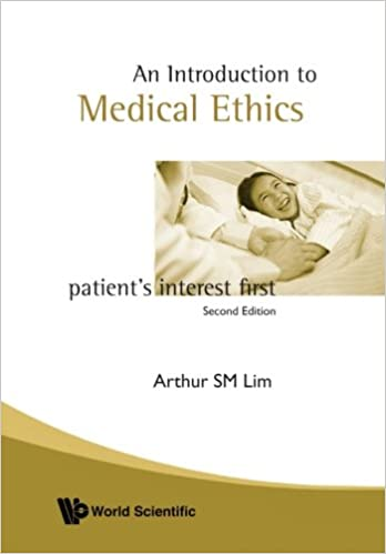 Introduction To Medical Ethics: Patient's Interest First (2Nd Edition)