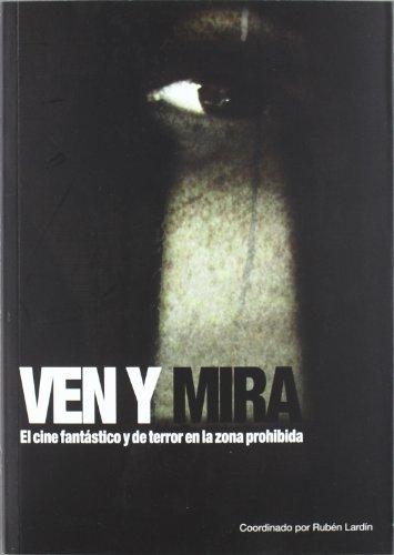 Descargar Libro Ven Y Mira Ruben Lardin