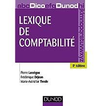 Lexique de comptabilité - 8e édition (Hors collection) (French Edition)