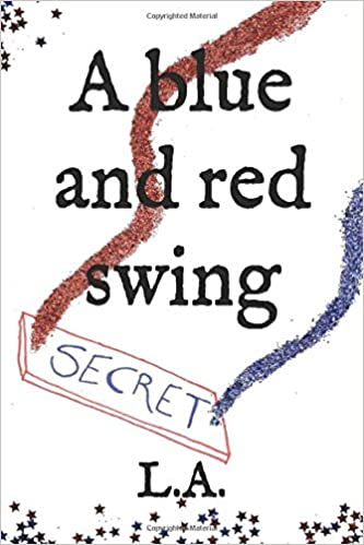 A BLUE AND RED SWING – PAPER EDITION