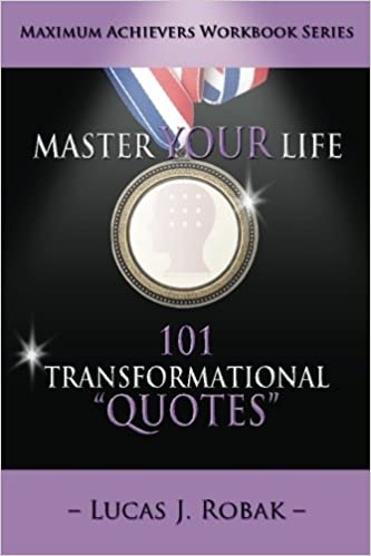 Master Your Life: 101 Transformational Quotes Workbook