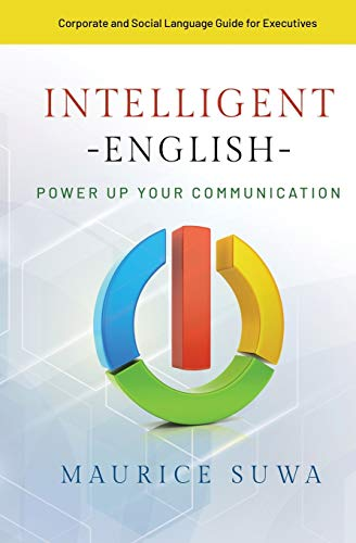 Intelligent English: Power Up Your Communication