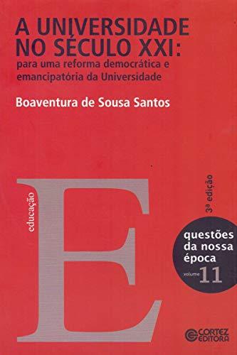 A Universidade no século XXI: para uma reforma democrática e emancipatória da Universidade