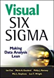 Visual Six Sigma, Ian Cox and Marie A. Gaudard, 0470506911