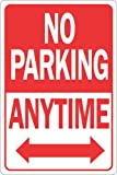 Hy-Ko Products HW-1HD Aluminum No Parking Anytime Heavy-Duty Sign, 12