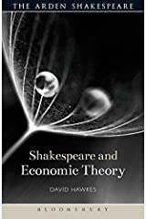 Shakespeare and Economic Theory (Shakespeare and Theory)