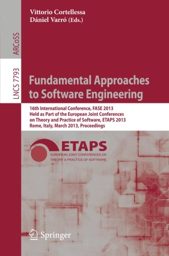 Fundamental Approaches to Software Engineering: 16th International Conference, FASE 2013, Held as Part of the European J